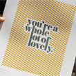 Whole Lot of Lovely Letterpress Print
