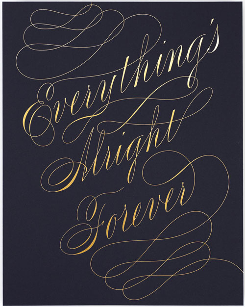 Everything's Alright Forever Print