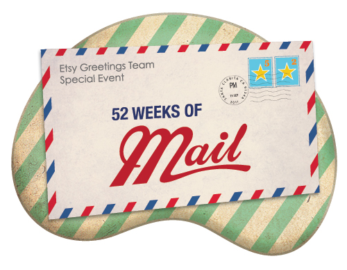 52 Weeks of Mail