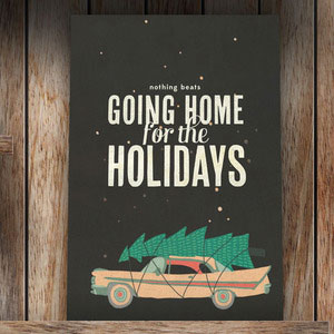 """Home For The Holidays"" Holiday Card"