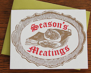 Season's Meatings Letterpress Card by Wishbone Letterpress