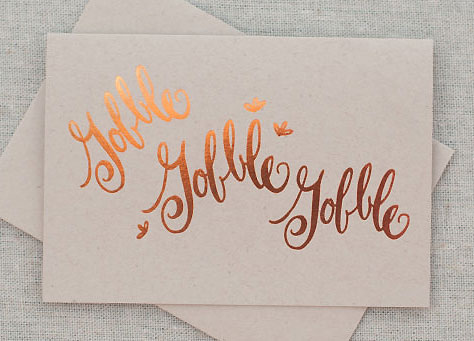 Gobble Gobble Thanksgiving Card | Laura Hooper Calligraphy