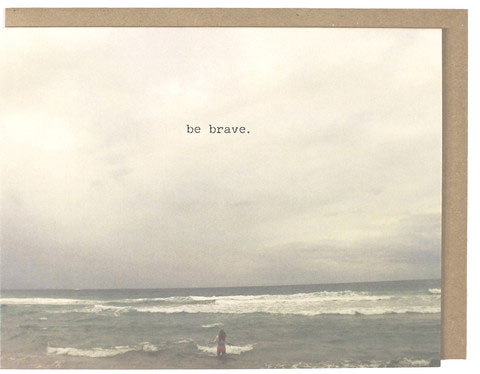 Brave Greeting Card | Dani Press
