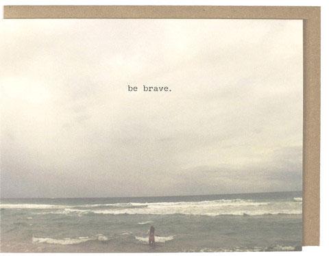 Brave Greeting Card | Dani Press