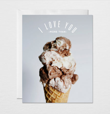 I Love You More Than Ice Cream | Gather & Dwell