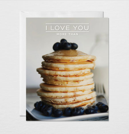 I Love You More Than Pancakes | Gather & Dwell