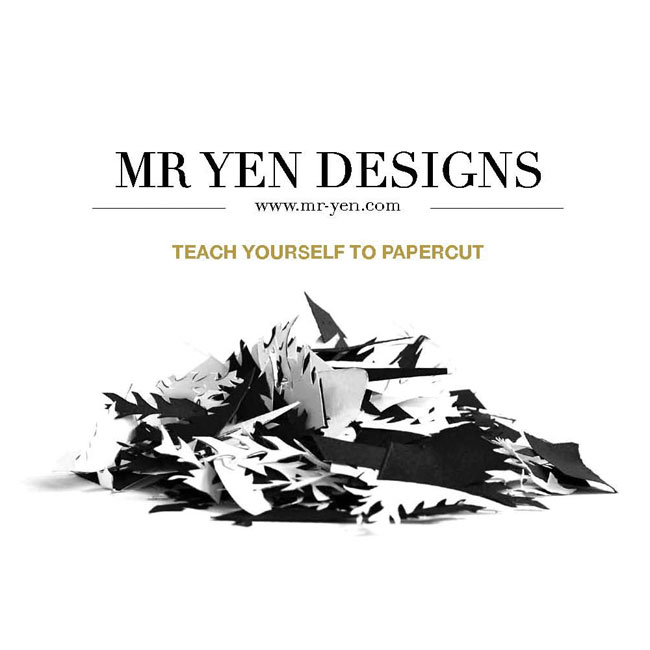 Teach Yourself to Papercut Ebook by Mr Yen Designs