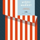 Night Market : Independence Day Poster | Bullhorn Creative