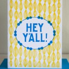 Hey Y'all Letterpress Card by Cherry Laurel Studio