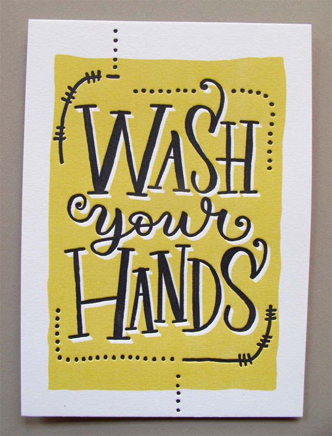Wash Your Hands Letterpress Bossyprint by Tag Team Tompkins (printing by Skylab Letterpress)