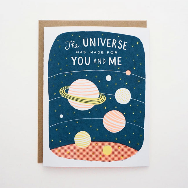 The Universe Was Made for You and Me Card by Lucky Horse Press
