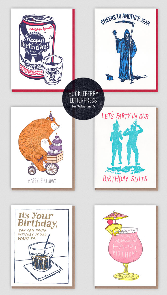 Funny Birthday Cards by Huckleberry Letterpress Co.