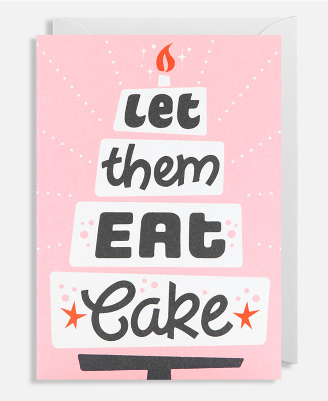 Let Them Eat Cake Hand Lettered Card by Alison Carmichael for Lagom