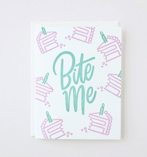 Bite Me Letterpress Card from Friendly Fire Paper