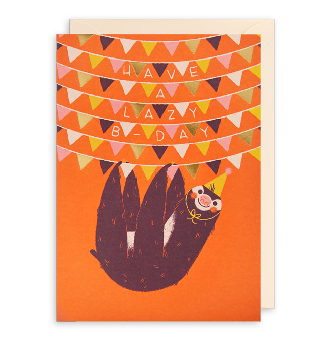 Have a Lazy B-Day Sloth Birthday Card by Lydia Nichols for Lagom