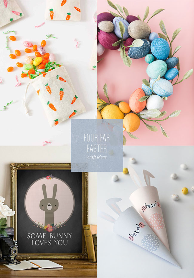 4 Fab Easter Crafts & Printables
