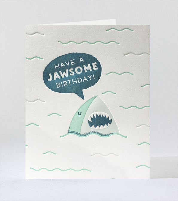 Have a Jawsome Birthday Letterpress Card by Elum #birthday #greetingcards